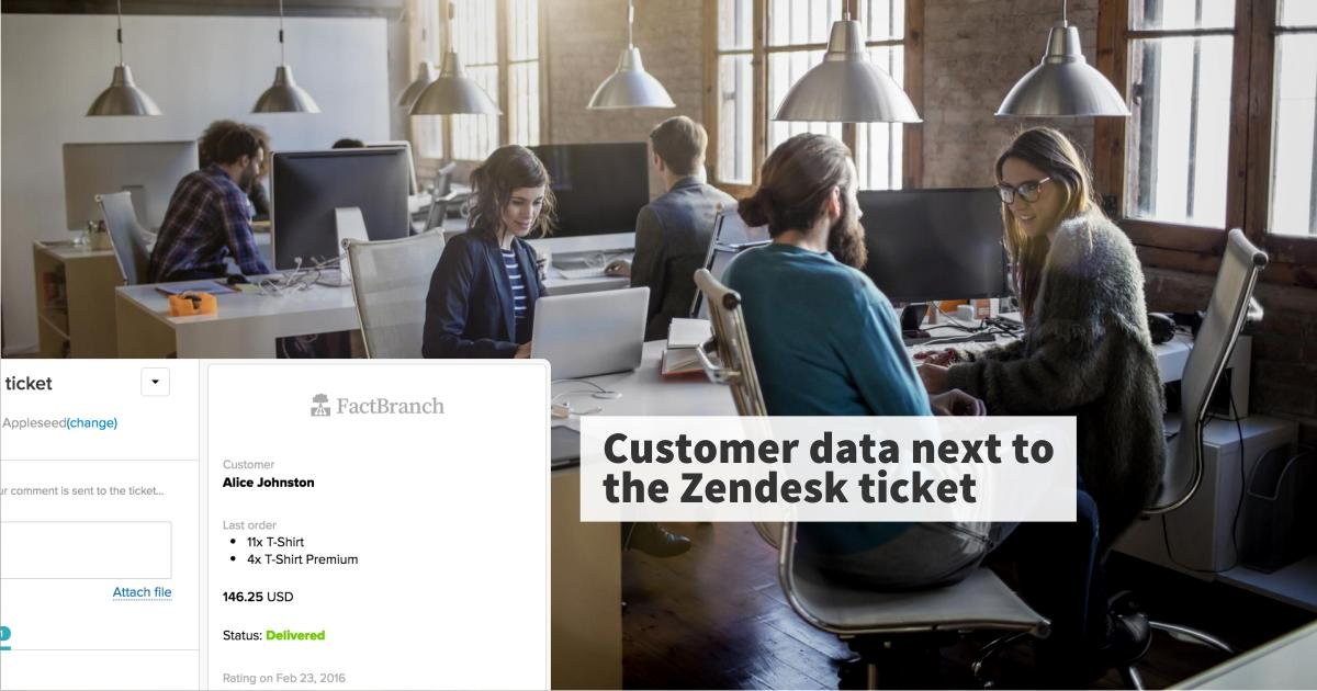 FactBranch - Customer data next to the Zendesk ticket